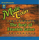 The Best of Frankie Laine - Mule Train