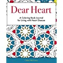 Dear Heart: A Coloring Book Journal for Living With Heart Disease
