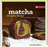 Matcha - der grüne Genuss: Snacks, Gebäcks und Desserts