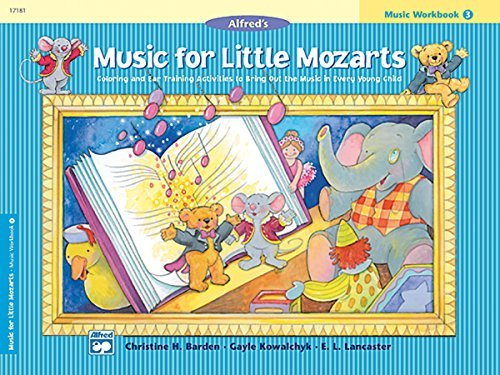 By Christine H. Barden Alfred's Music for Little Mozarts, Music Workbook 3 (00-17181) [Paperback] pdf epub