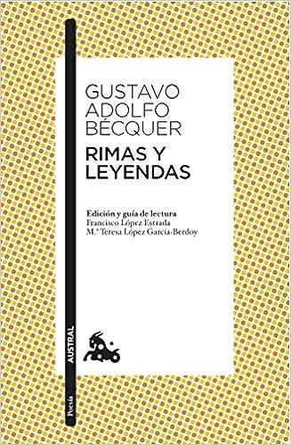 Amazonfr Rimas Y Leyendas Edición Y Guía De Lectura De Francisco