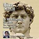 The Modern Scholar: In Michelangelo's Shadow: The Mystery of Modern Italy Lecture by Joseph Luzzi Narrated by Joseph Luzzi