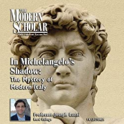 The Modern Scholar: In Michelangelo's Shadow