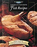 America s Favorite Fish Recipes: More Than 180 Mouthwatering Recipes from Fishing Guides and Professional Chefs (The Freshwater Angler)