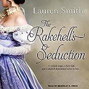 The Rakehell's Seduction: Seduction Series, Book 2 | Lauren Smith