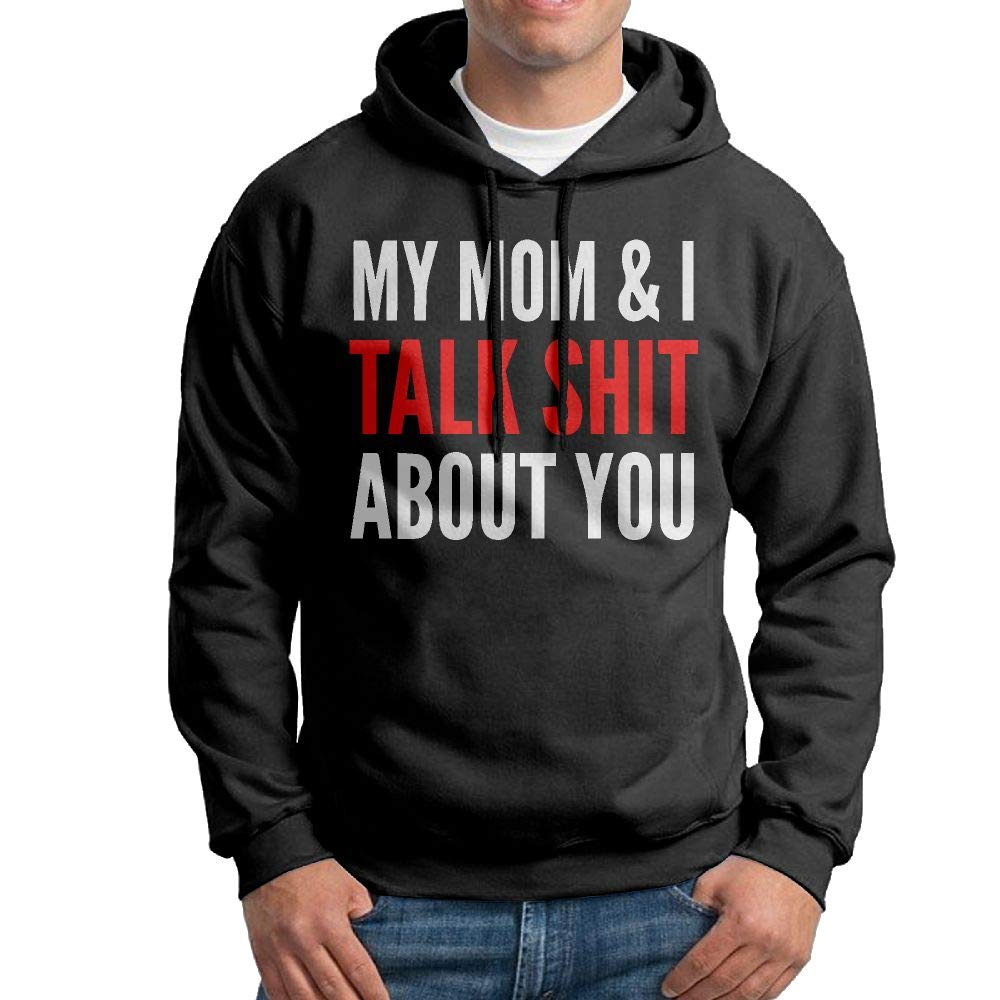 Vtw24i-5 Mens Hooded Sweatshirt Comfortable My Mom and I Talk Shit About You Cotton Jacket for Mens