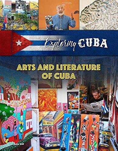Read Online Arts and Literature of Cuba (Exploring Cuba) PDF