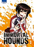 Immortal Hounds T03 (03)