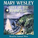Part of the Furniture Audiobook by Mary Wesley Narrated by Samuel West