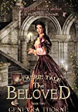 A Faerie Tale: The Beloved (A Faerie Tale Series Book 2)