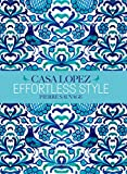 Effortless Style: Casa Lopez