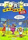 Les footmaniacs - Best Of : 10 ans Bamboo par Béka