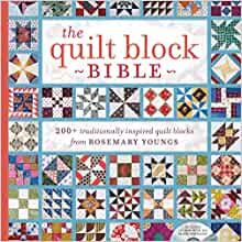 The Quilt Block Bible 200 Traditionally Inspired Quilt