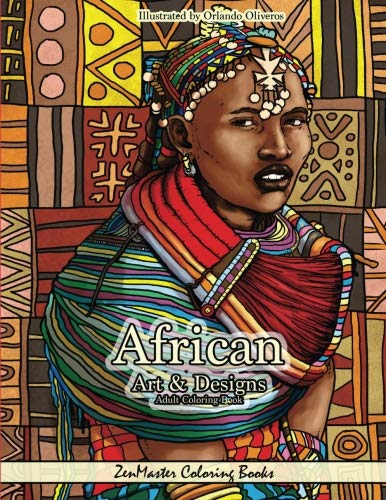 African Art and Designs: Adult Coloring book full of artwork and designs inspired by Africa (Around the World Coloring Books) (Volume 3)