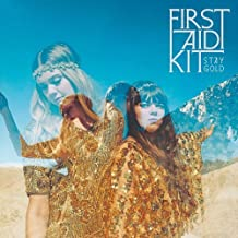 Stay Gold by FIRST AID KIT (2014-05-04)