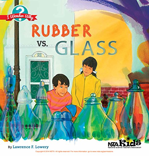 Rubber vs. Glass (I Wonder Why Book - Vs Glasses