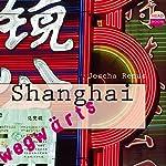 Shanghai(Wegwärts)   Joscha Remus