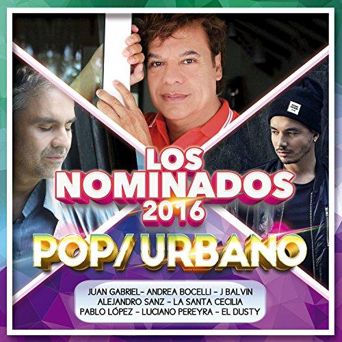 Los Nominados 2016 - Pop / Urbano