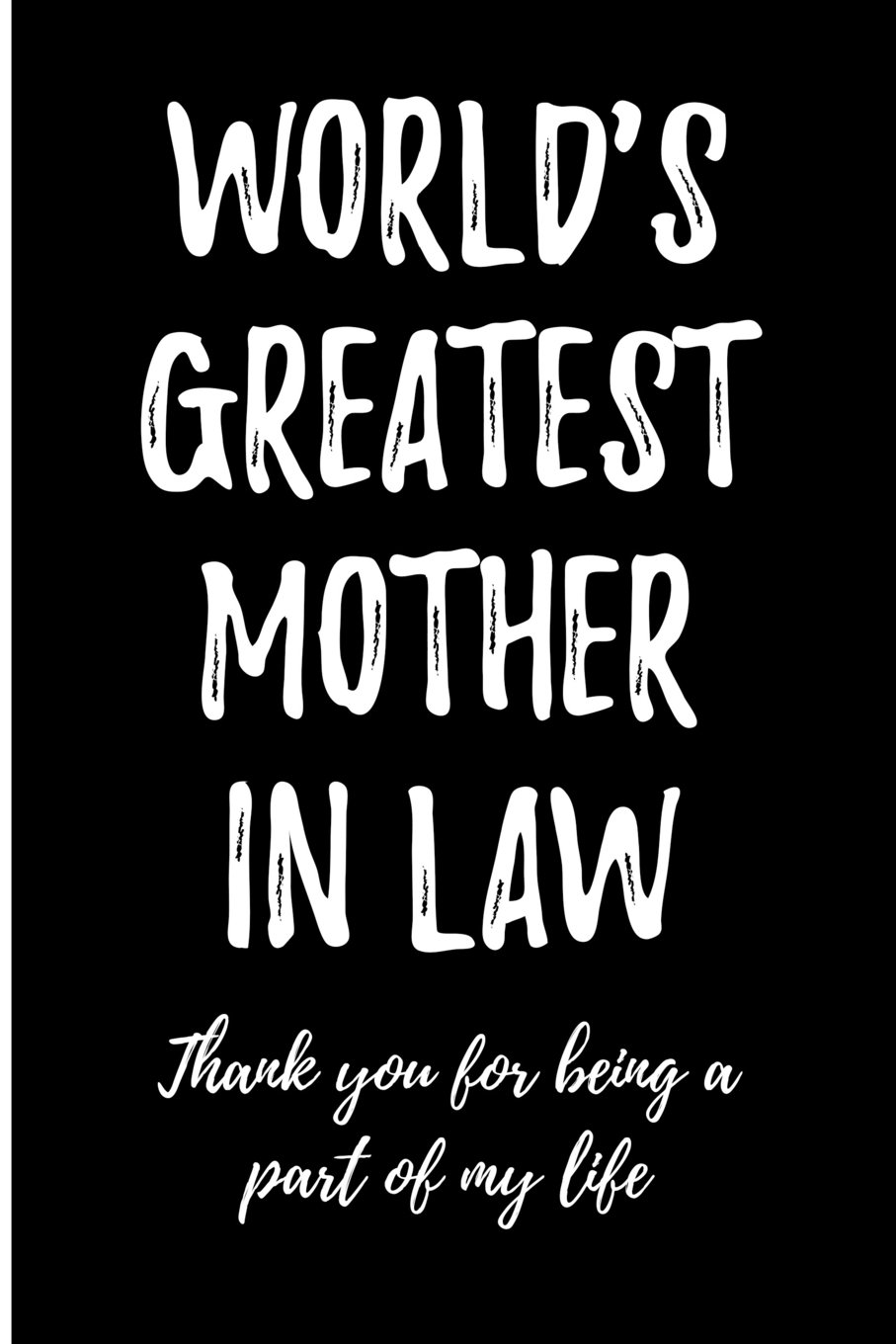 Read Online World's Greatest Mother in Law: Thank You For Being a Part of My Life pdf epub