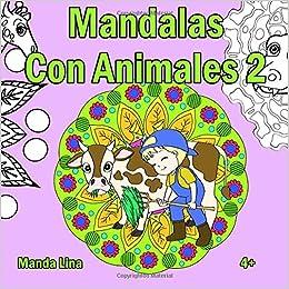Mandalas Con Animales 2 Libro De Colorear Para Niños Y Niñas A