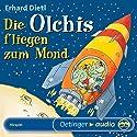 Die Olchis fliegen zum Mond Performance by Erhard Dietl Narrated by Rainer Schmitt, Stephanie Kirchberger, Maritna Mank