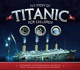 Fullman, J: Story of the Titanic for Children