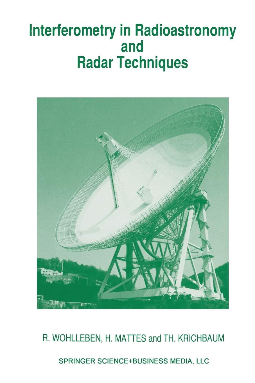 Interferometry in Radioastronomy and Radar Techniques: Amazon ...