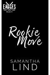 Rookie Move (Indianapolis Eagles Series Book 9) Kindle Edition