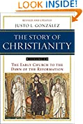 #4: The Story of Christianity, Vol. 1: The Early Church to the Dawn of the Reformation