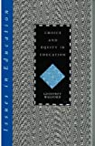 Choice and Equity in Education, Geoffrey Walford, 0304327743