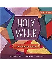 Holy Week: An Emotions Primer