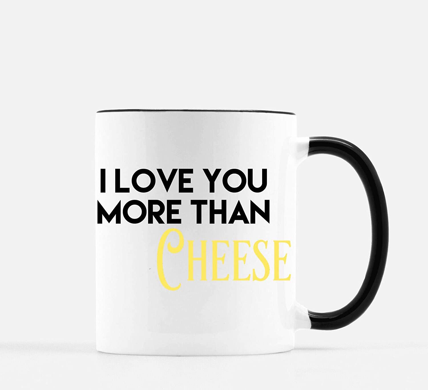 I Love You More Than Cheese | Valentine'S Day Mug | Gift For Him | Gift For Her | Housewarming | Foodie Gift | I Love You More Than Food Unique Gift Novelty Ceramic Coffee Mug Tea Cup - 11oz White