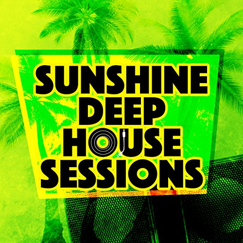Funky house sunshine deep house music mp3 for Funky house songs
