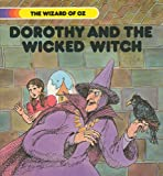 Dorothy and the Wicked Witch, L. Frank Baum, 089375191X