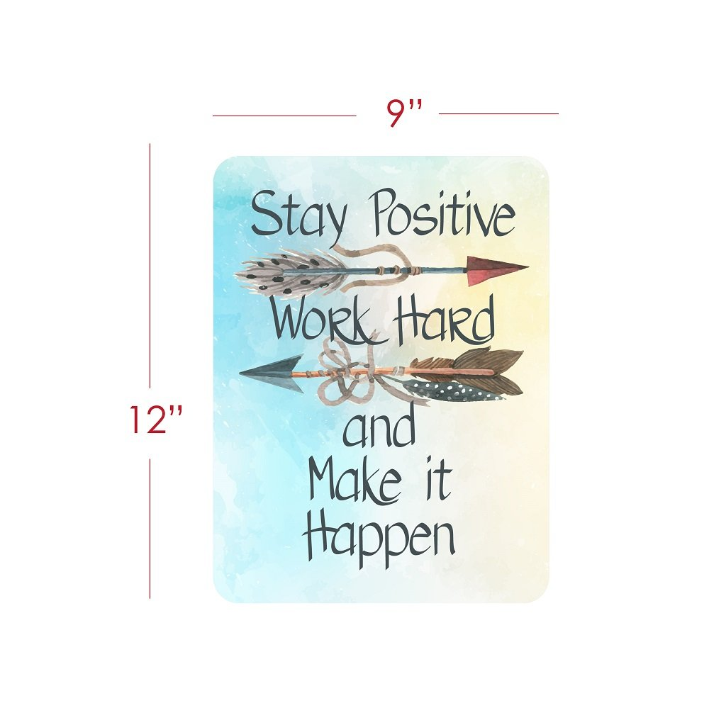 Motivational Signs for Home & Office, 12 x 9 'Stay Positive, Work Hard & Make It Happen' Inspirational Signs, Inspirational Wall Art Tin Signs w/ Motivational Quotes, Cute Inspirational Wall Signs by American Wit (Image #2)