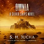 Omnia: The Silver Ships, Book 9 | S. H. Jucha