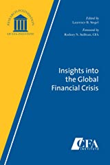 Insights into the Global Financial Crisis Kindle Edition