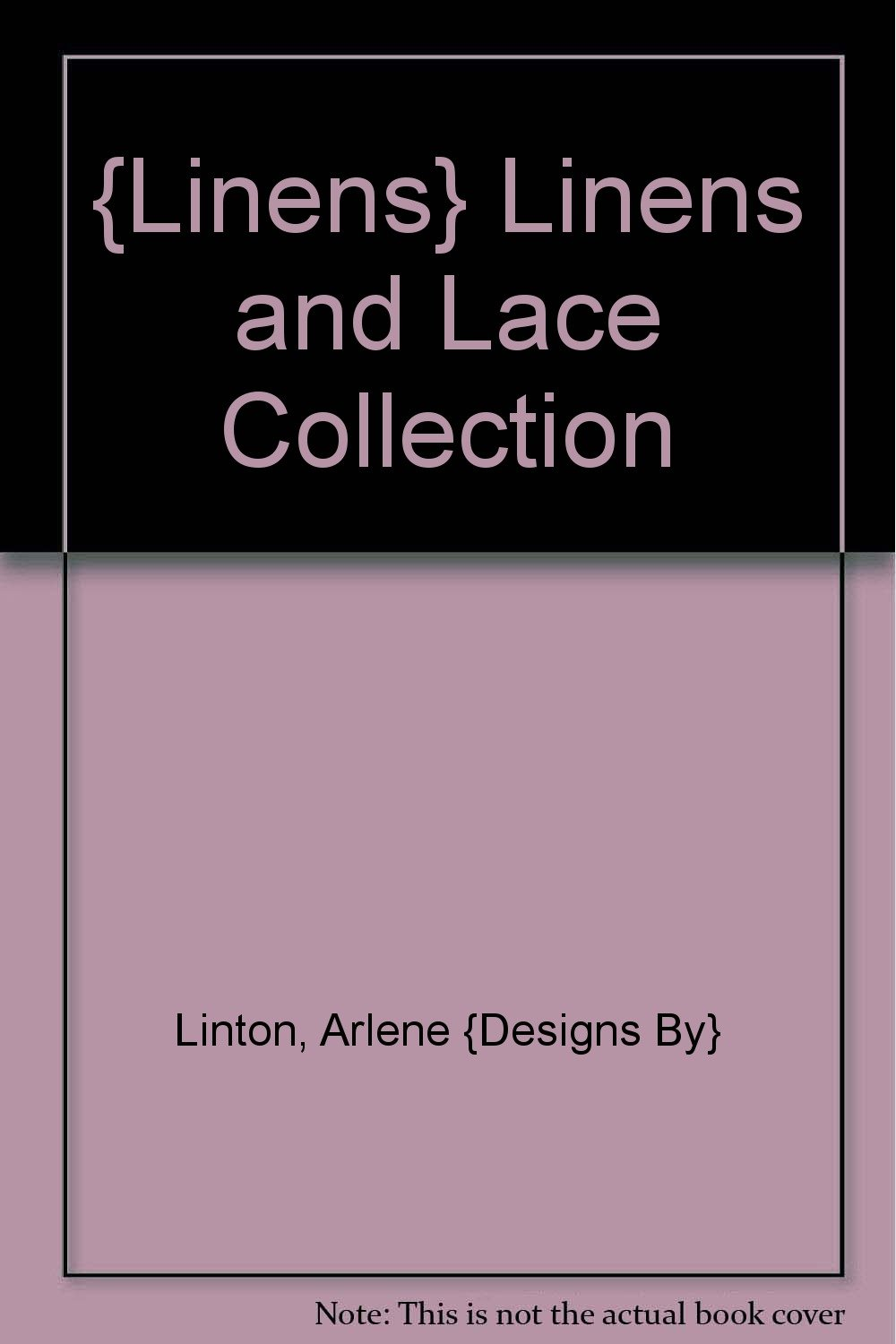 {Linens} Linens and Lace Collection