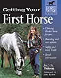 Getting Your First Horse (Horse-Wise Guides Series)