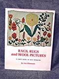 img - for Rags, rugs, and wool pictures;: A first book of rug hooking book / textbook / text book