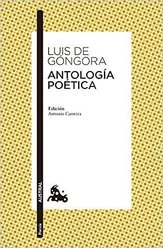 Antología poética (Clásica): Amazon.es: Luis de Góngora: Libros
