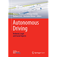 Autonomous Driving: Technical, Legal and Social Aspects (English Edition)