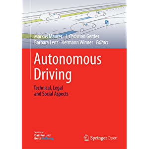Autonomous Driving: Technical, Legal and Social Aspects