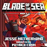 Blade of the Sea, Book 3 | Jesse Nethermind