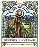 The Ink Garden of Brother Theophane, C. M. Millen, 1580891799
