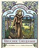 The Ink Garden of Brother Theophane, C. M. Millen, 1580891799