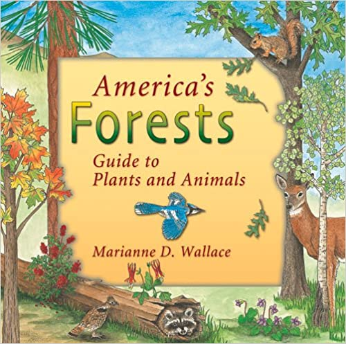 Book America's Forests: Guide to Plants and Animals (America's Ecosystems)