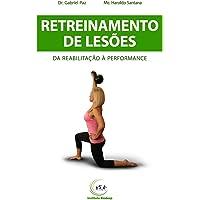 Retreinamento de Lesões: da Reabilitação à Performance