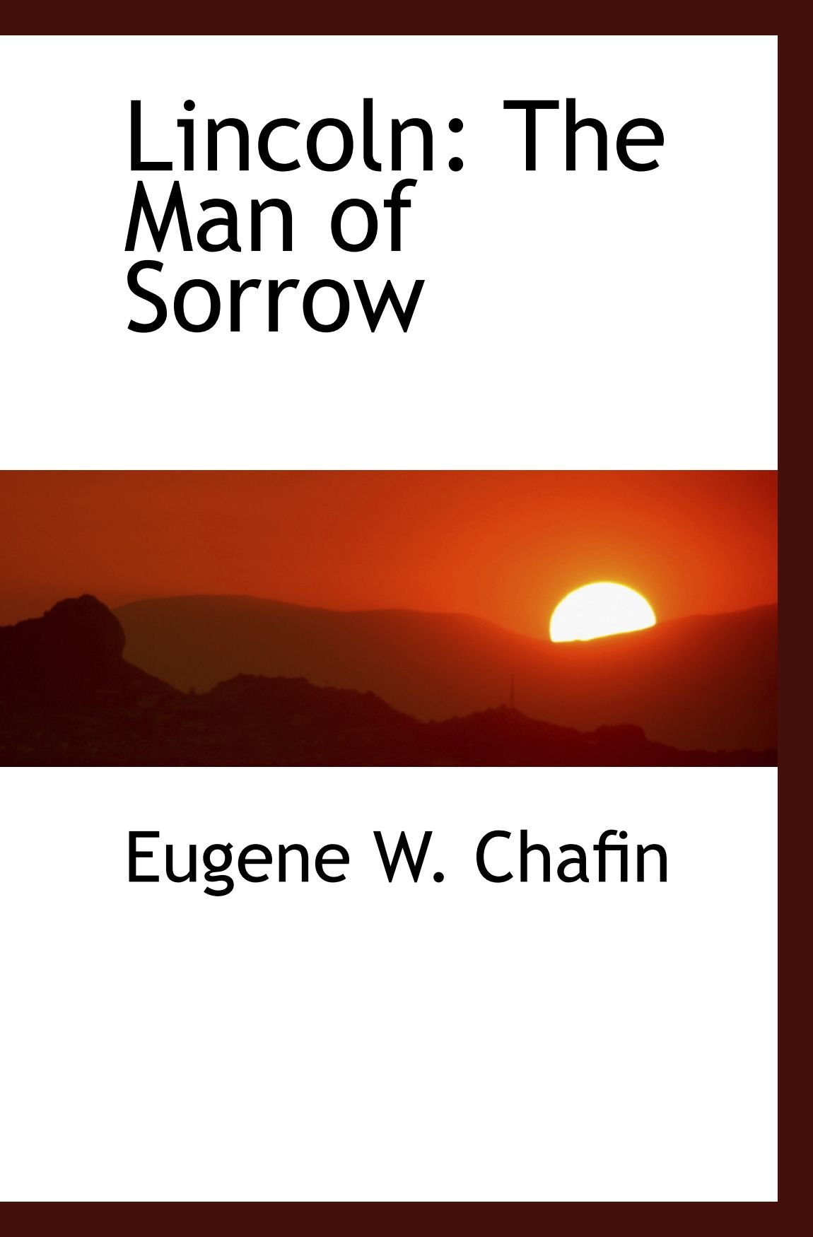 Download Lincoln: The Man of Sorrow ebook