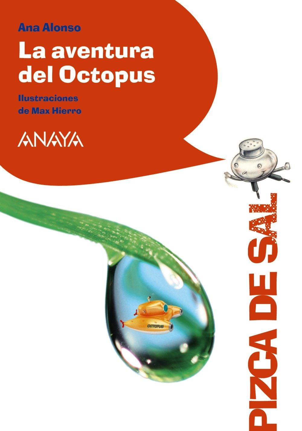 La aventura del Octopus (Pizca De Sal) (Spanish Edition) ebook